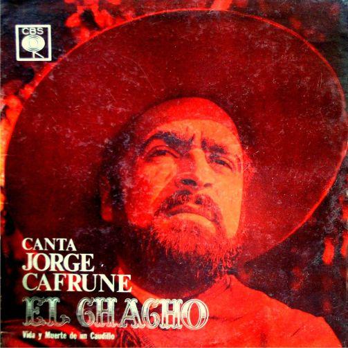 Tapa del disco El Chacho, vida y muerte de un caudillo